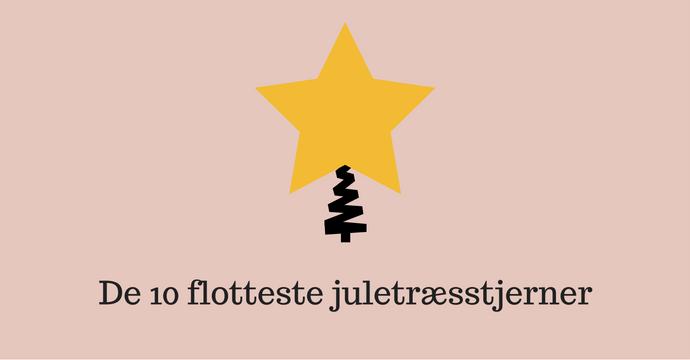 De 10 flotteste juletræstjerner