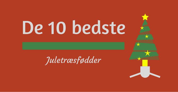De 10 bedste juletræsfødder